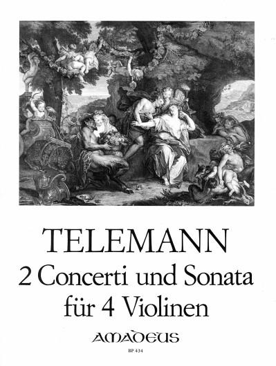 Telemann,2 Concerti und Sonata für 4 Violinen