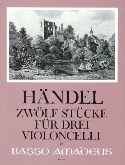 Händel, Zwölf Stücke für drei Violoncelli