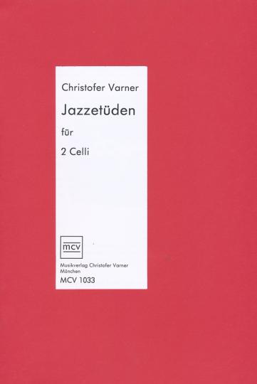 Varner - Jazz Etudes for 2 celli