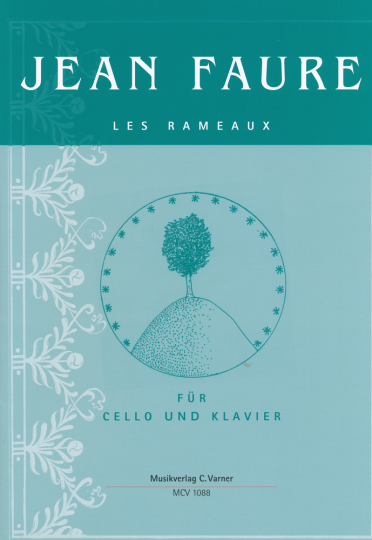 Jean Faure, Les Rameaux for Cello and Piano