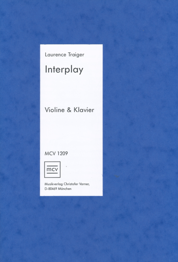 Laurence Traiger - Interplay for Violin and piano