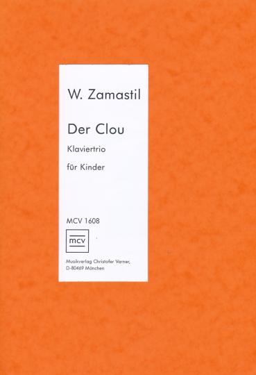 Zamastil - Der Clou for Violin, Cello and piano